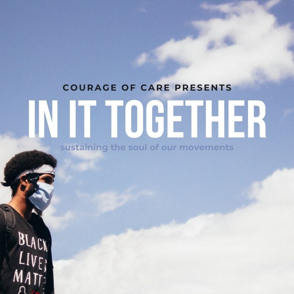"""Man in bottom left corner wearing Black Lives Matter shirt set against blue sky with white clouds. Text reads """"In it together: sustaining the soul of our movements"""""""